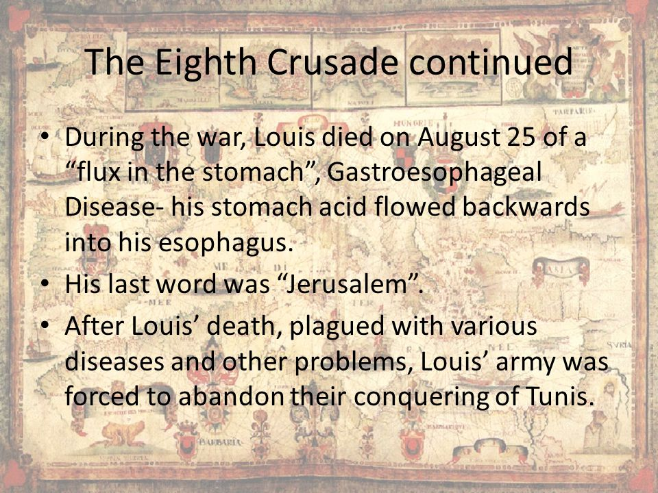 The Eighth Crusade continued