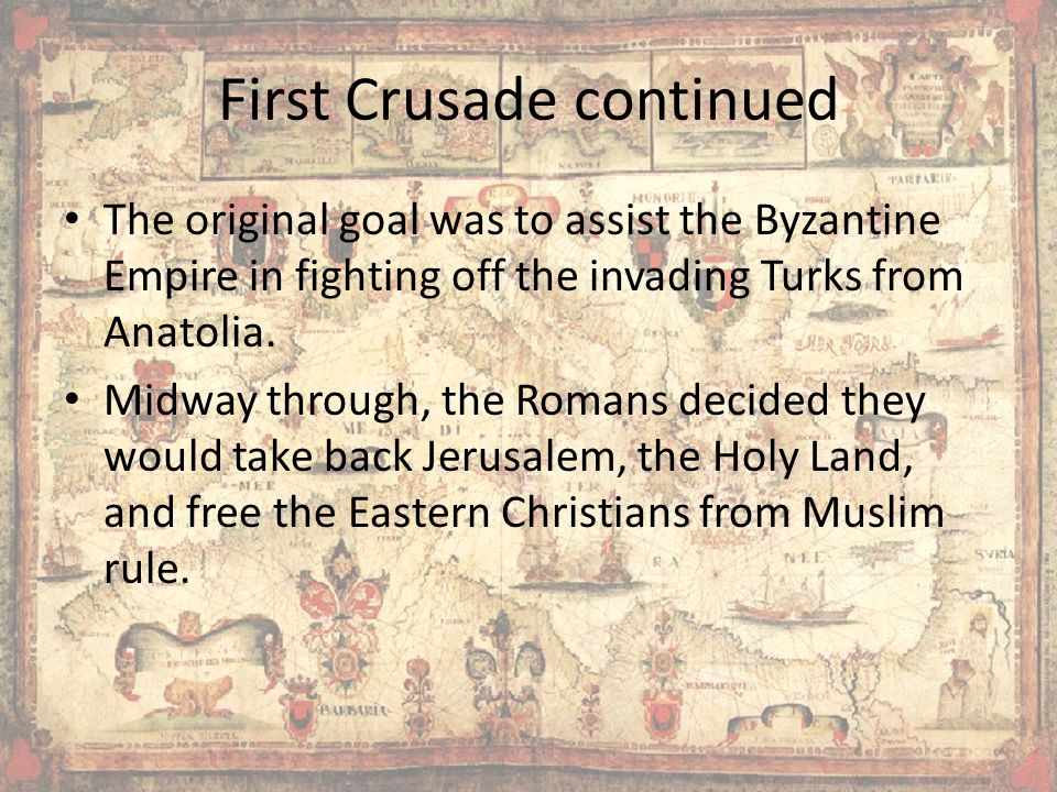 First Crusade continued