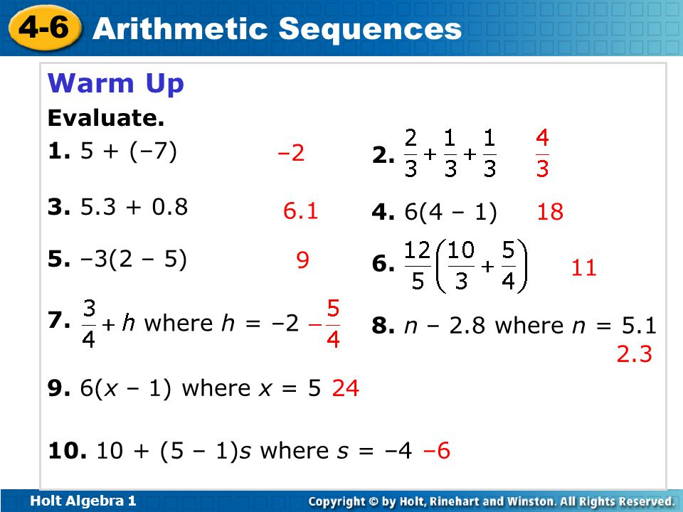 Warm Up Evaluate. 1. 5 + (–7) 3. 5.3 + 0.8 5. –3(2 – 5) –2 2. 6.1
