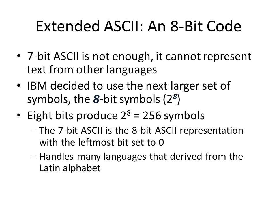 Extended ASCII: An 8-Bit Code