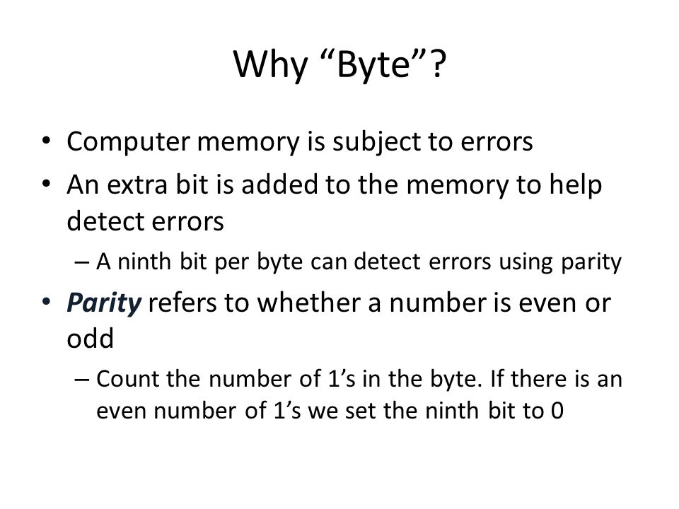 Why Byte Computer memory is subject to errors