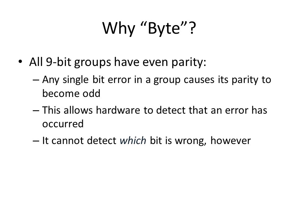 Why Byte All 9-bit groups have even parity:
