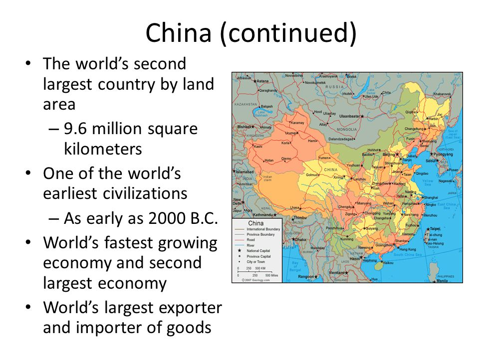 China (continued) The world's second largest country by land area