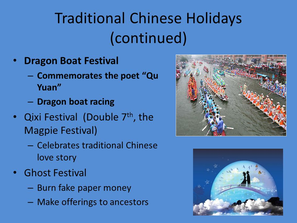 Traditional Chinese Holidays (continued)