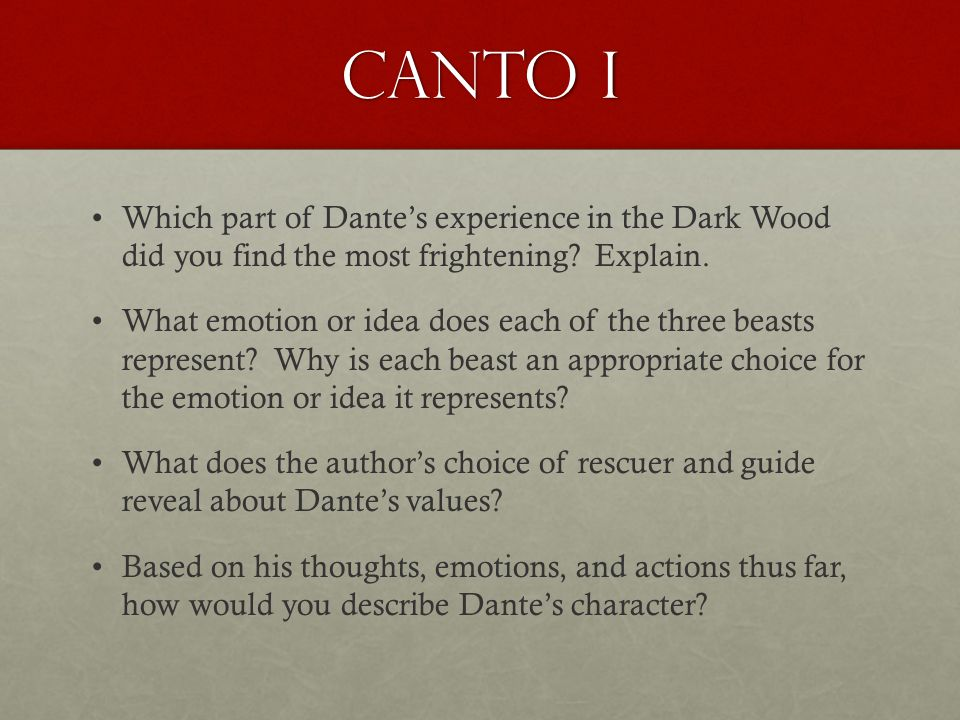 Canto I Which part of Dante's experience in the Dark Wood did you find the most frightening Explain.