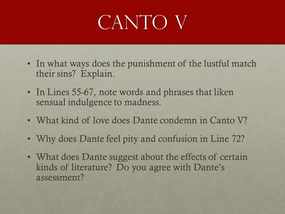 Canto V In what ways does the punishment of the lustful match their sins Explain.