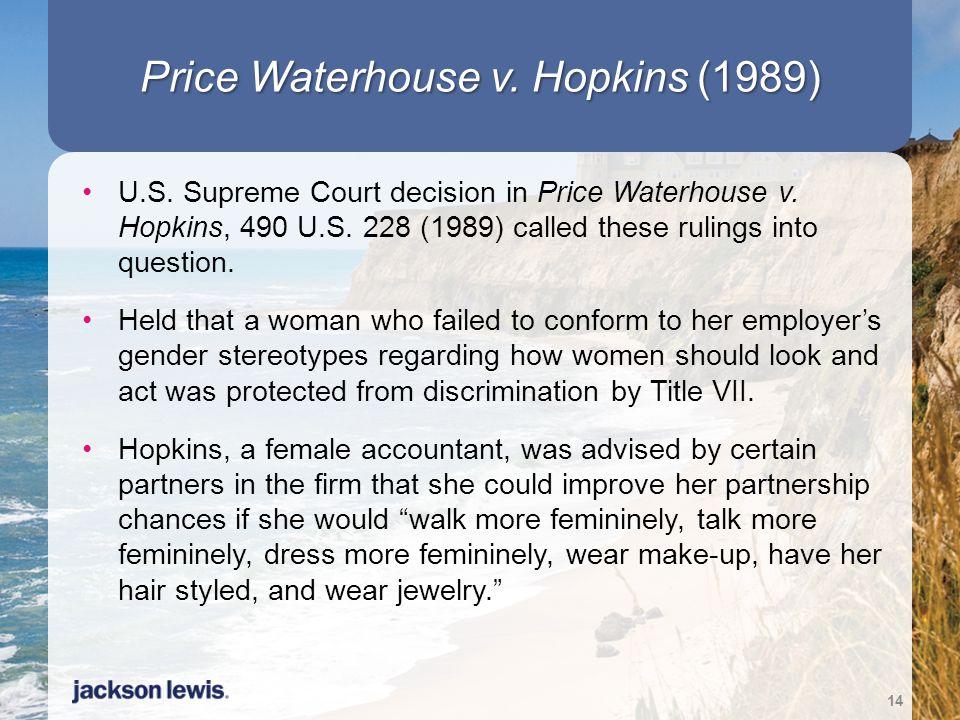Price Waterhouse v. Hopkins (1989)
