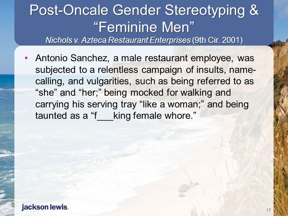 Post-Oncale Gender Stereotyping & Feminine Men Nichols v