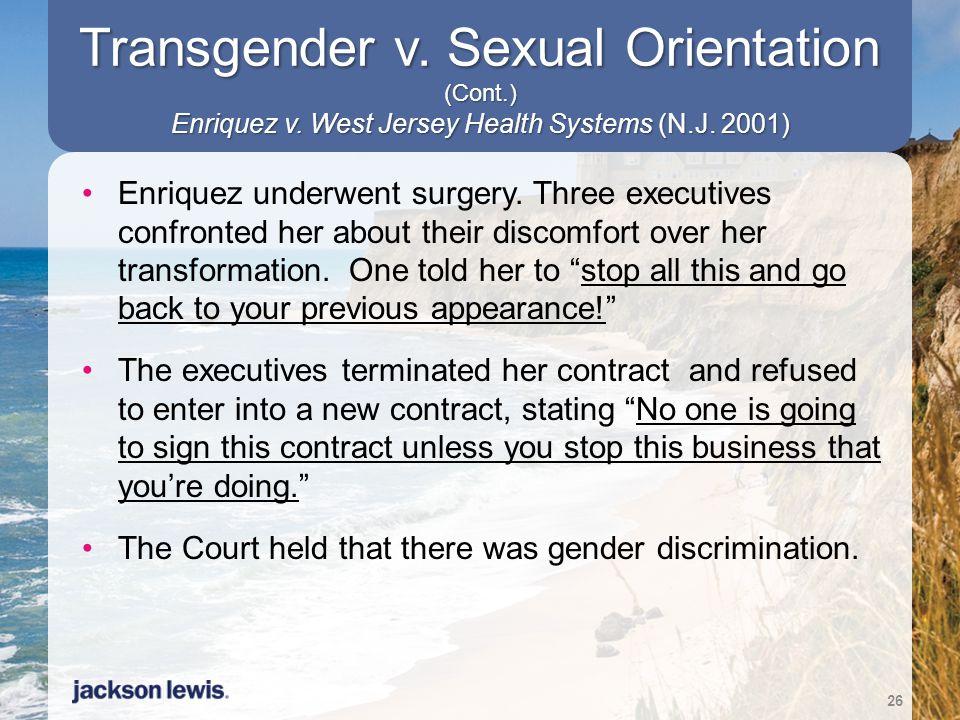 Transgender v. Sexual Orientation (Cont. ) Enriquez v