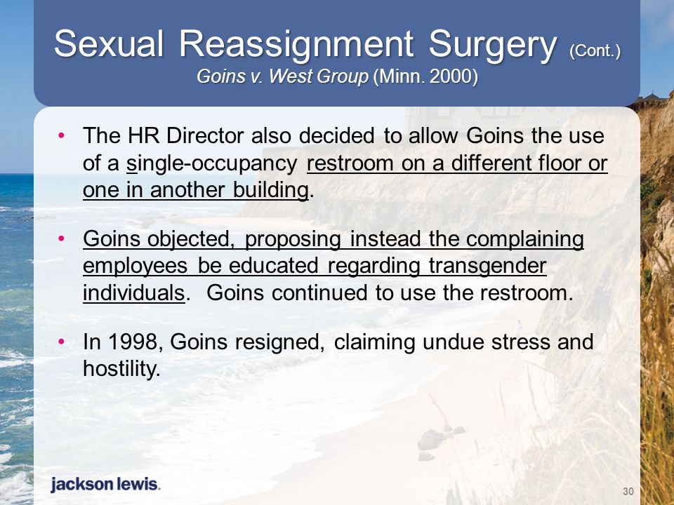 Sexual Reassignment Surgery (Cont.) Goins v. West Group (Minn. 2000)