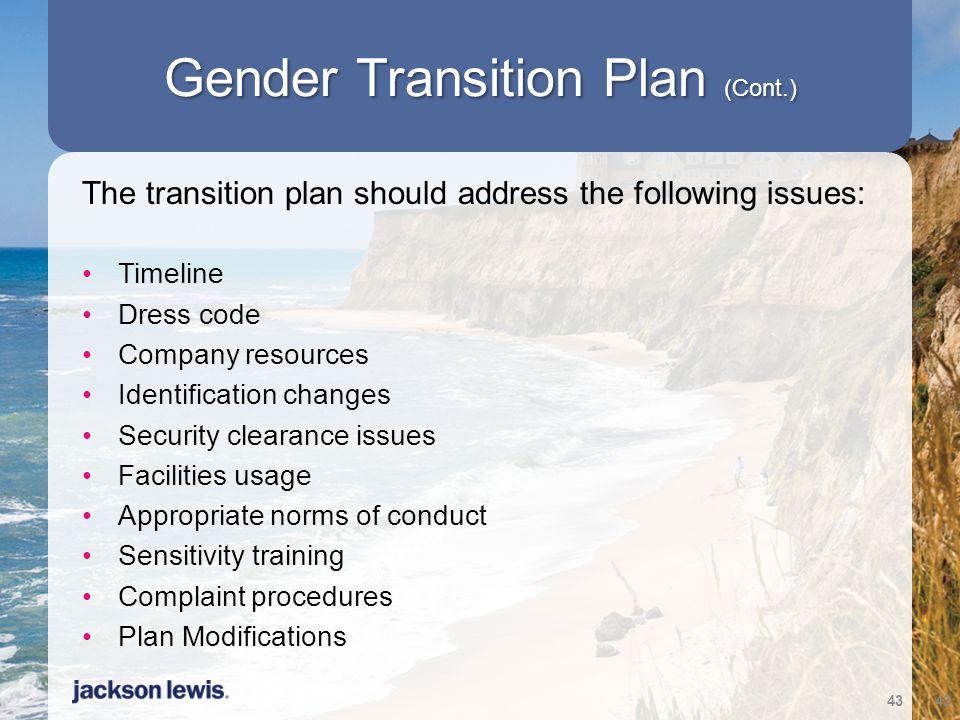 Gender Transition Plan (Cont.)