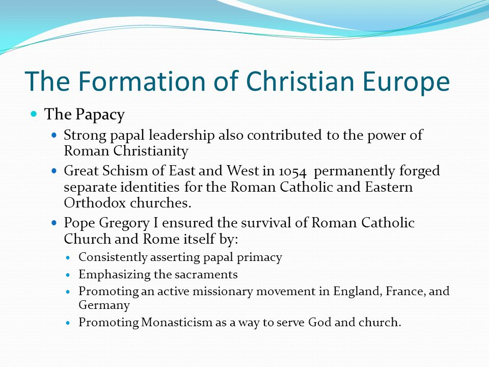 The Formation of Christian Europe