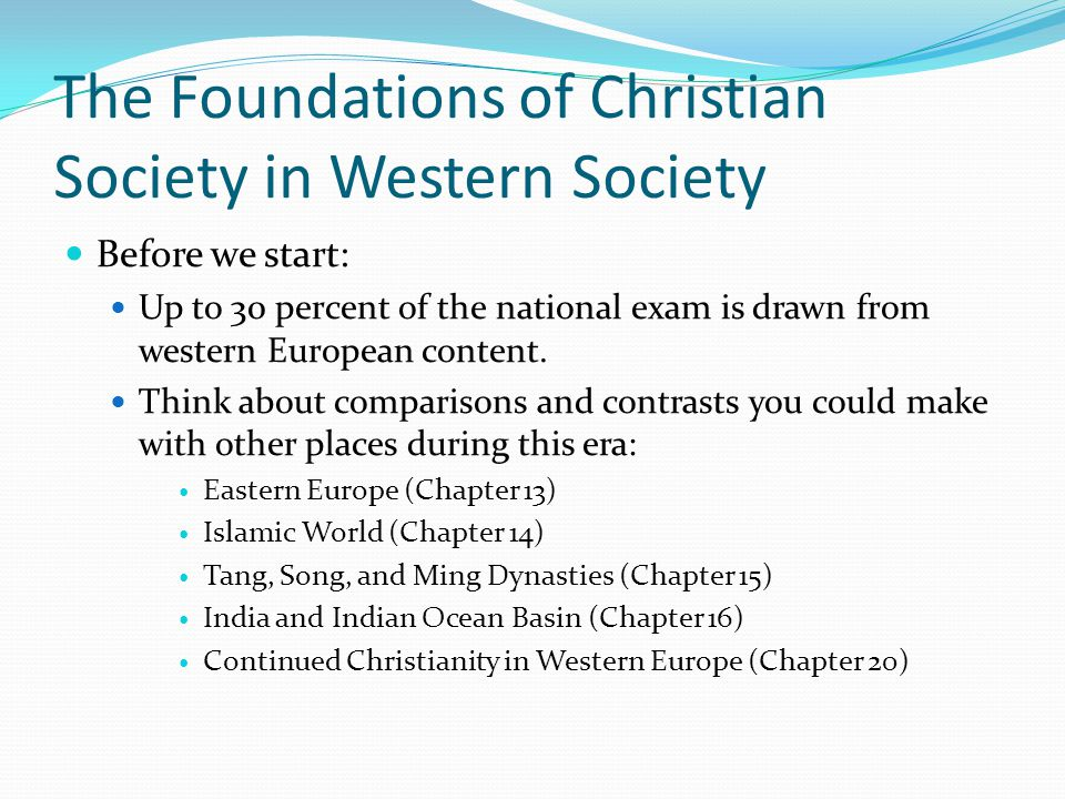 The Foundations of Christian Society in Western Society