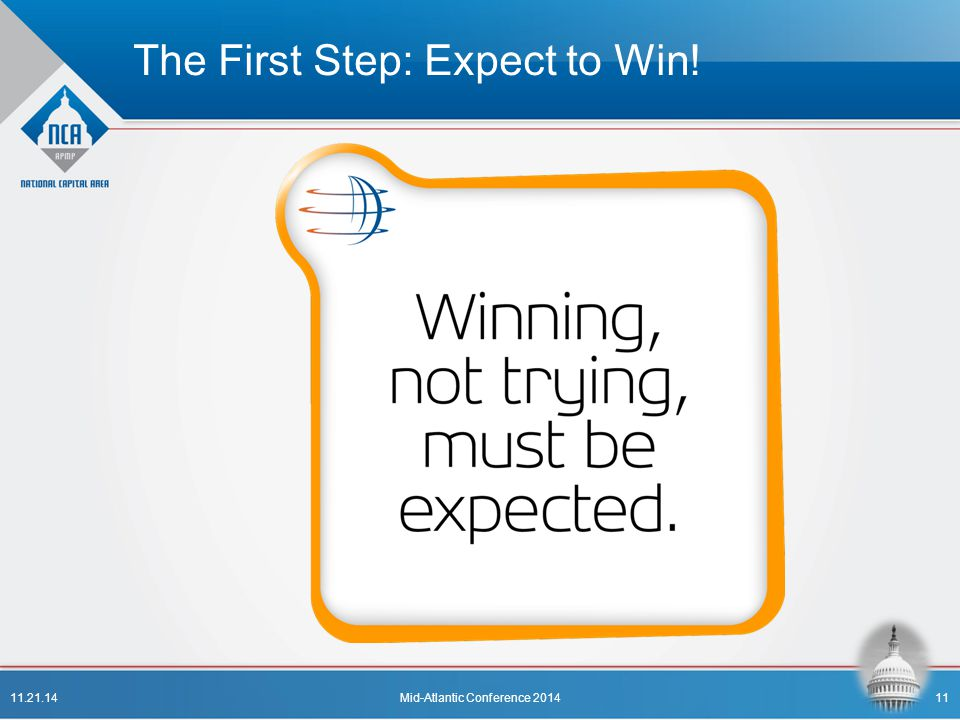 The First Step: Expect to Win!