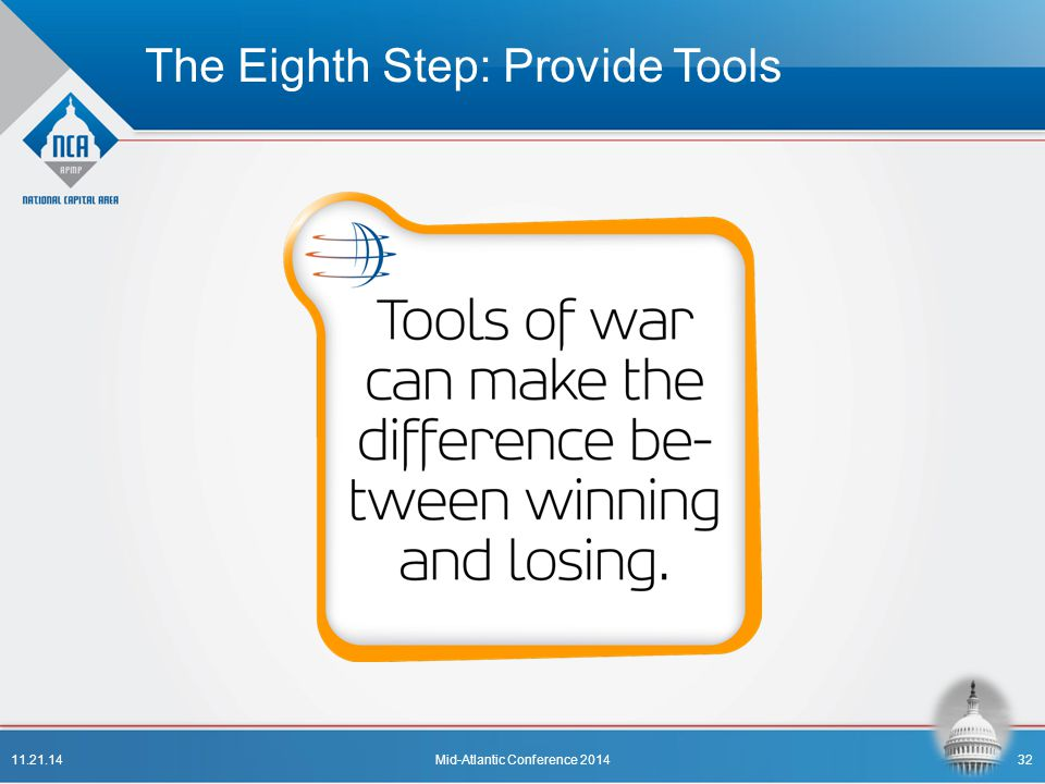 The Eighth Step: Provide Tools