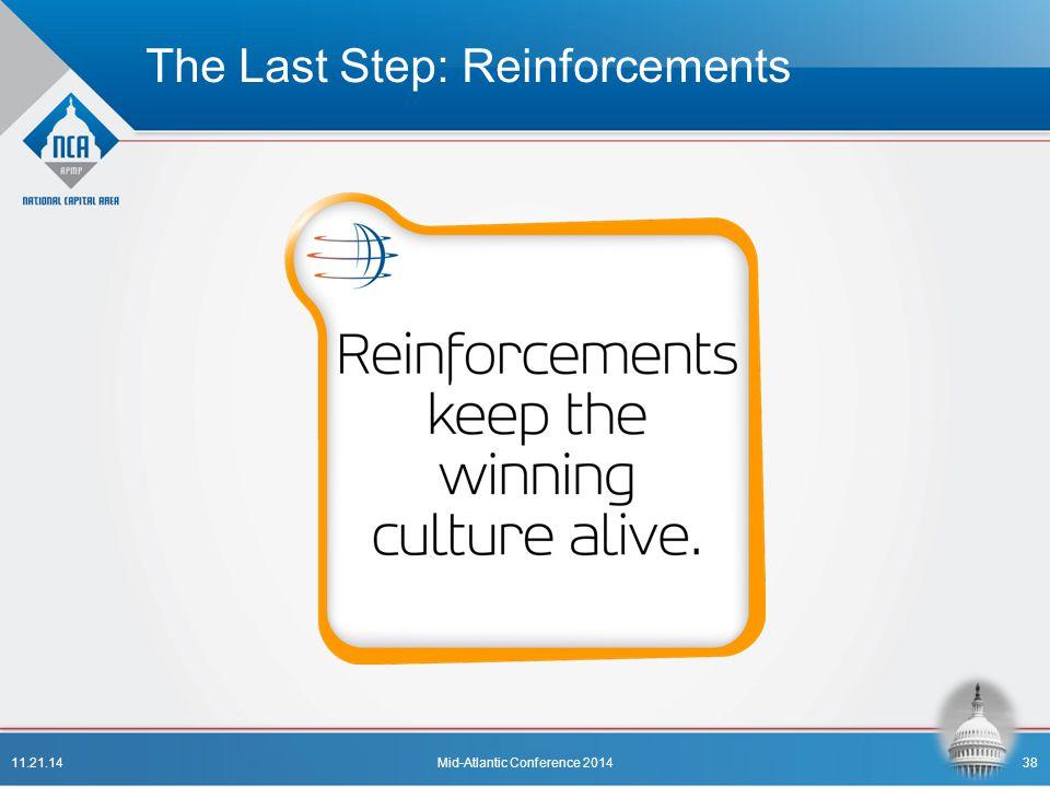 The Last Step: Reinforcements