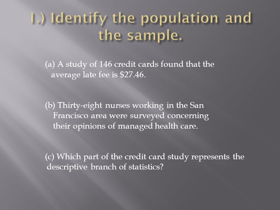 1.) Identify the population and the sample.