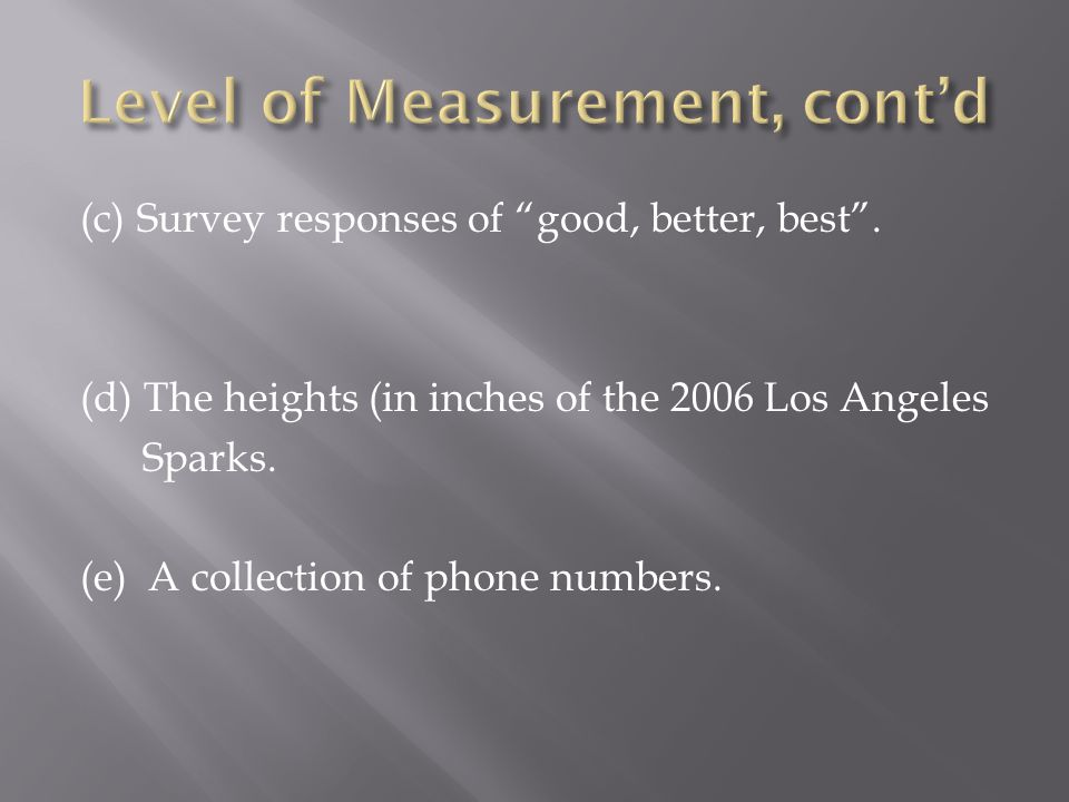 Level of Measurement, cont'd