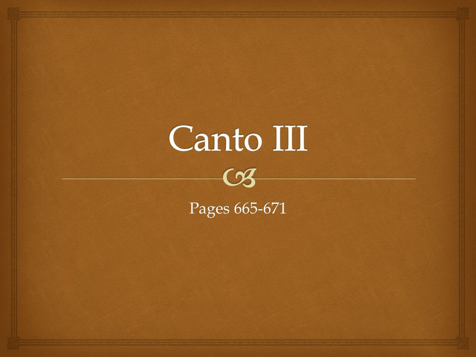 Canto III Pages 665-671