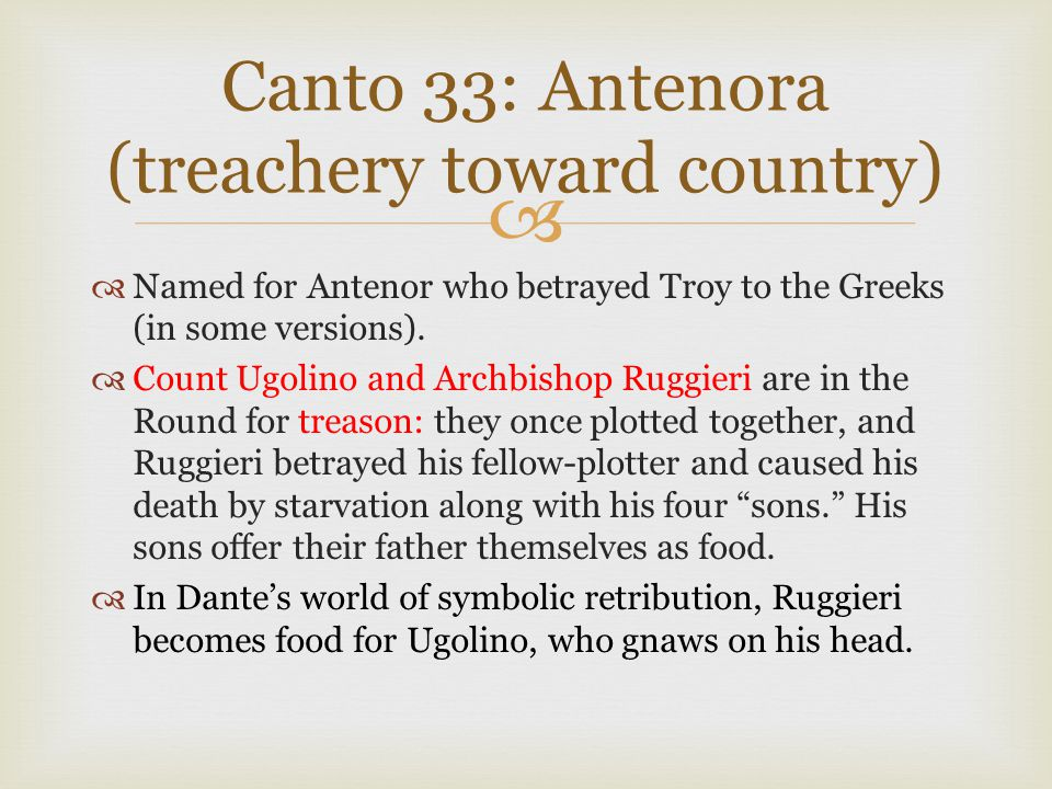 Canto 33: Antenora (treachery toward country)