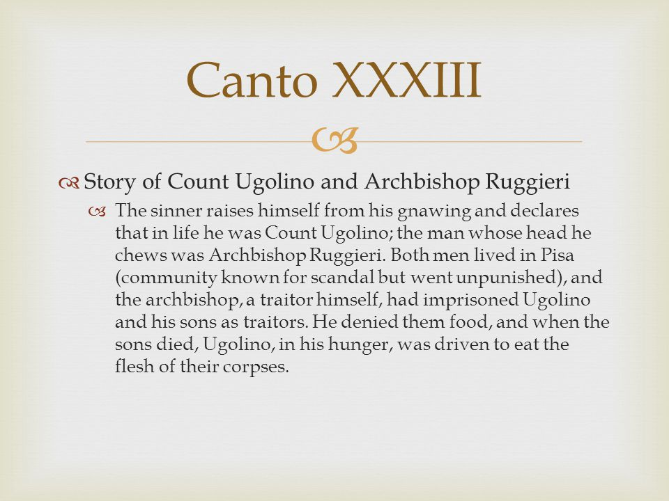 Canto XXXIII Story of Count Ugolino and Archbishop Ruggieri