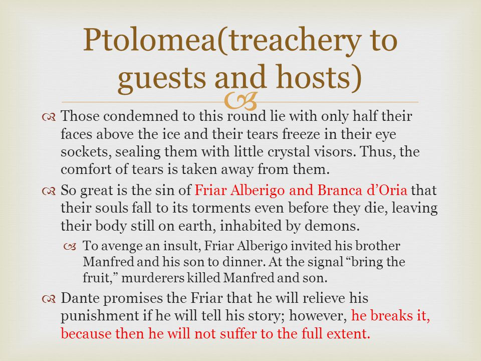Ptolomea(treachery to guests and hosts)