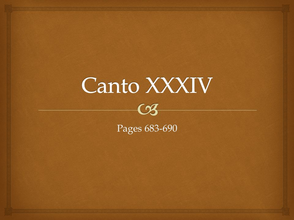Canto XXXIV Pages 683-690