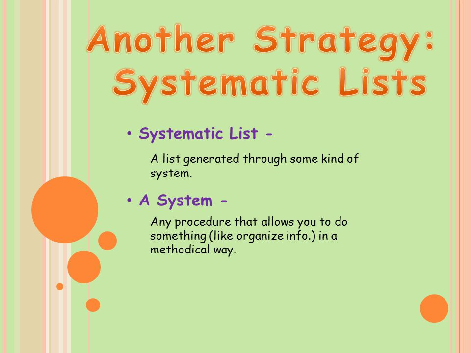 Another Strategy: Systematic Lists