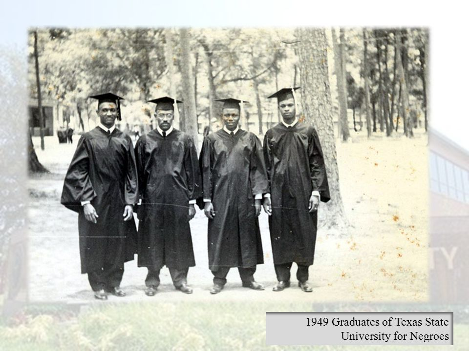 1949 Graduates of Texas State University for Negroes