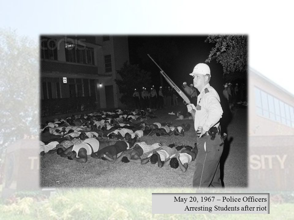 May 20, 1967 – Police Officers Arresting Students after riot