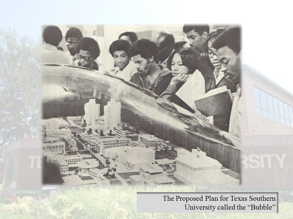 The Proposed Plan for Texas Southern University called the Bubble