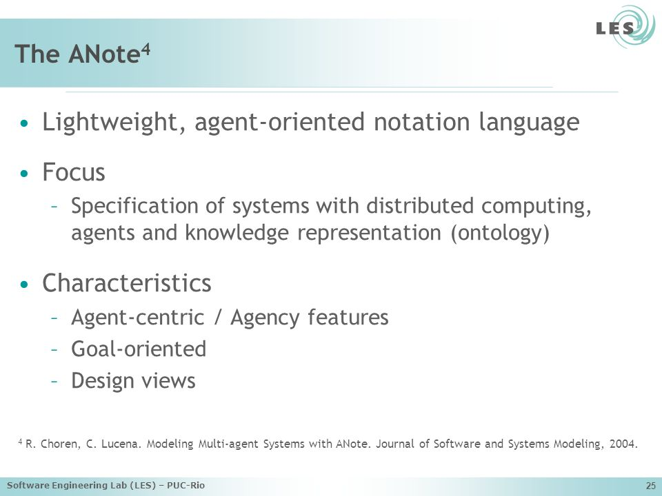 Lightweight, agent-oriented notation language Focus