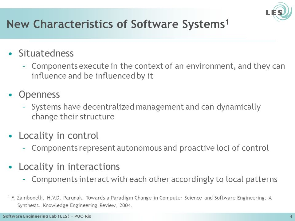 New Characteristics of Software Systems1