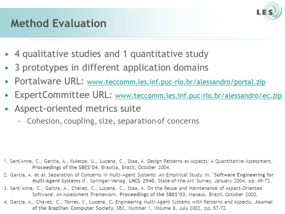 Method Evaluation 4 qualitative studies and 1 quantitative study