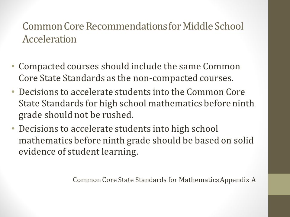 Common Core Recommendations for Middle School Acceleration