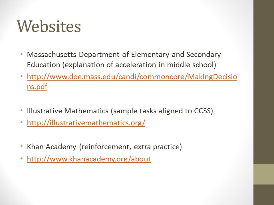 Websites Massachusetts Department of Elementary and Secondary Education (explanation of acceleration in middle school)