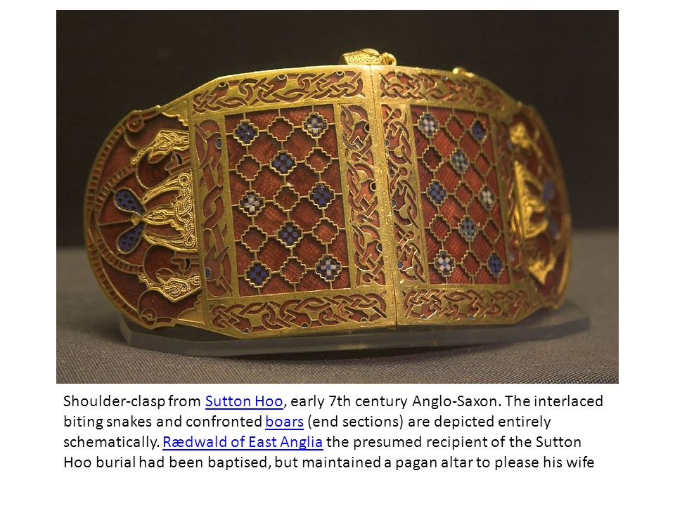 Shoulder-clasp from Sutton Hoo, early 7th century Anglo-Saxon