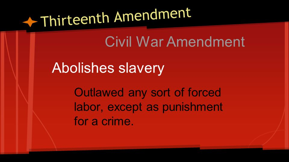 Fourteenth Amendment Civil War Amendment