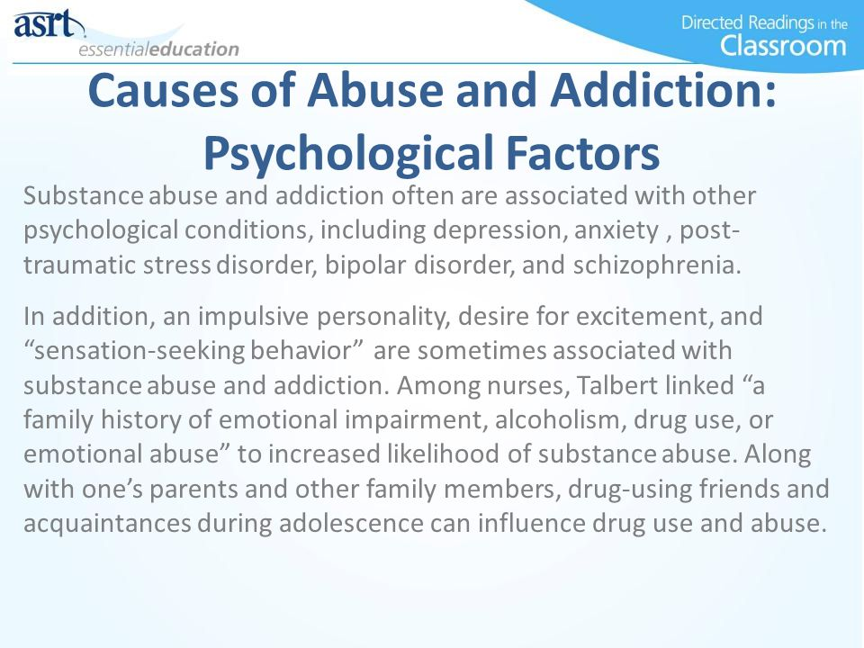 Causes of Abuse and Addiction: Psychological Factors