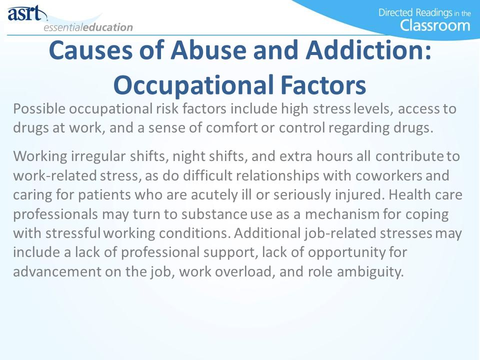 Causes of Abuse and Addiction: Occupational Factors