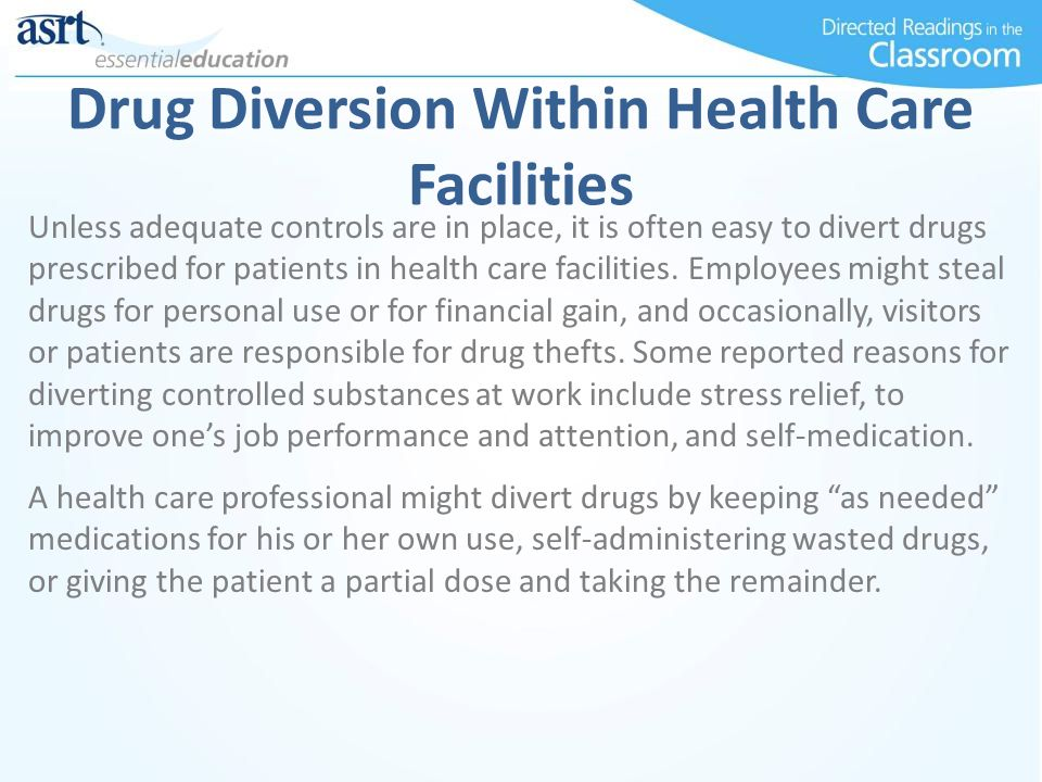 Drug Diversion Within Health Care Facilities