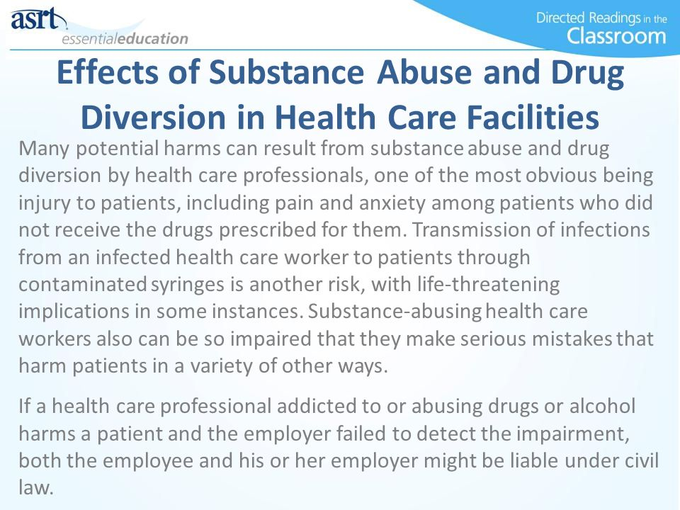 substance abuse among healthcare professionals Each year within the health community professionals with substance use disorders are substance abuse among nurses-defining the issue a guide for assisting colleagues who demonstrate impairment in the workplace.
