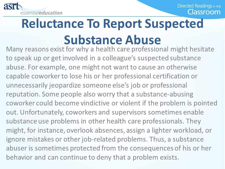 Reluctance To Report Suspected Substance Abuse