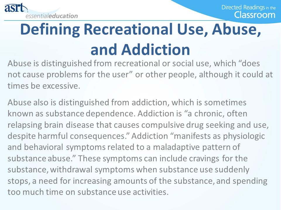 Defining Recreational Use, Abuse, and Addiction