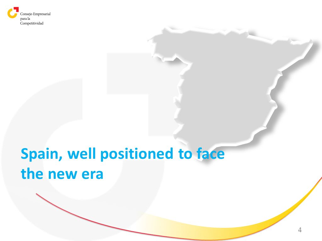 Spain, well positioned to face the new era