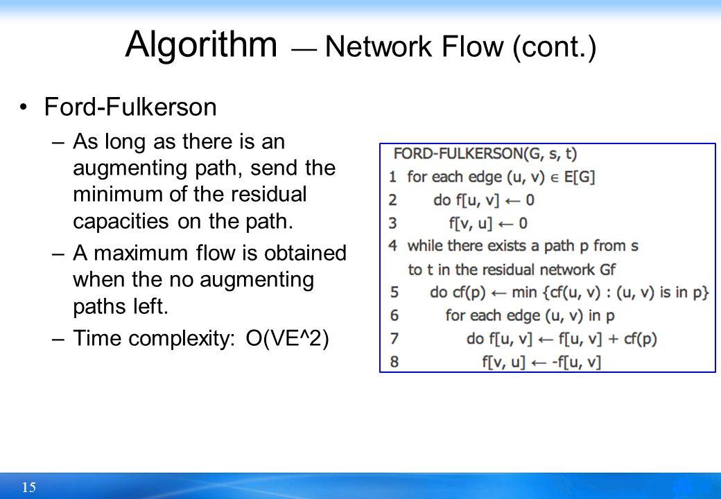 Algorithm — Network Flow (cont.)
