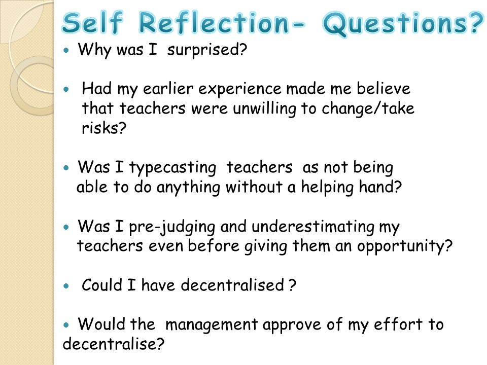 Self Reflection- Questions