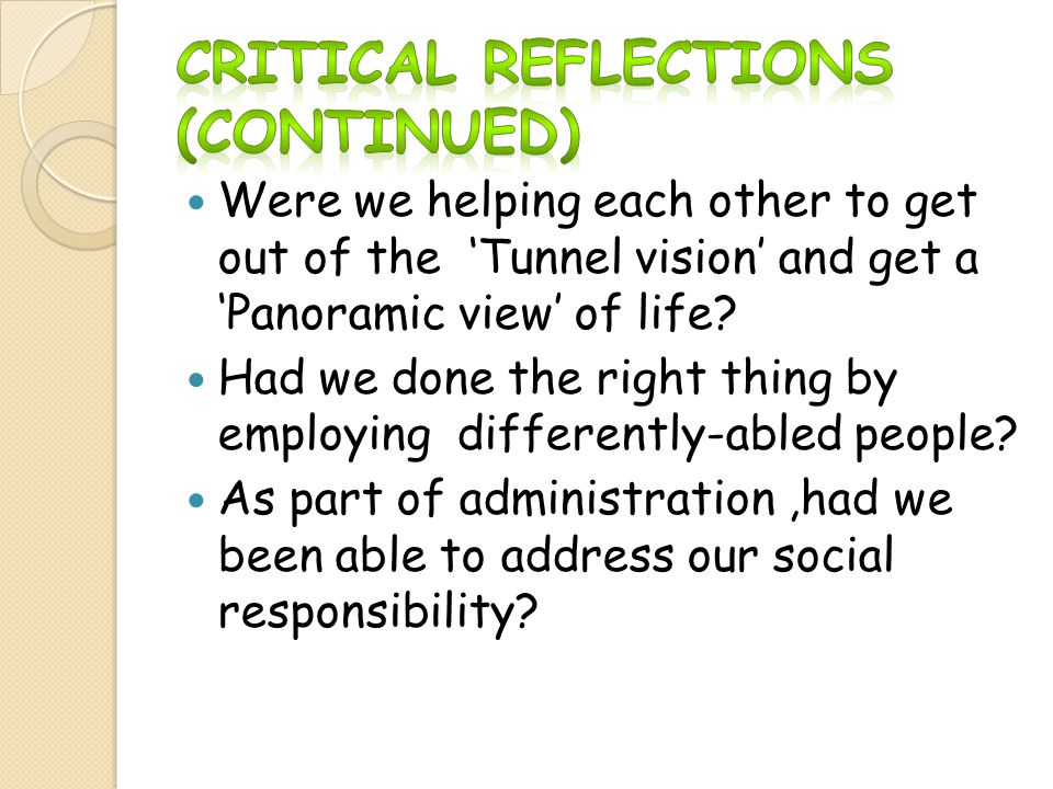 Critical Reflections (Continued)