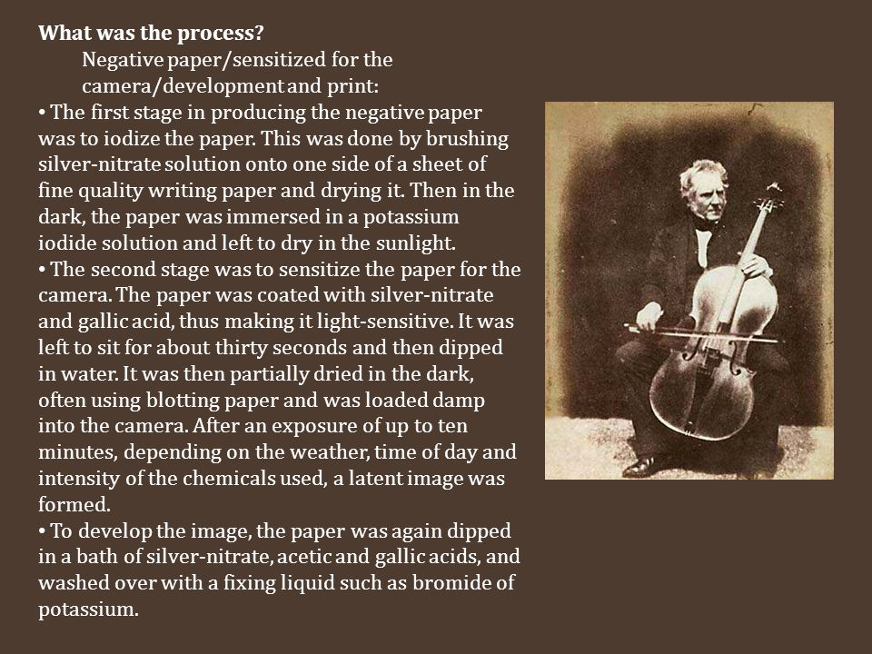 What was the process Negative paper/sensitized for the camera/development and print:
