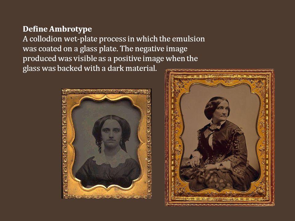 Define Ambrotype